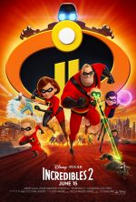 New Trailer & Poster for INCREDIBLES 2 – #Incredibles2