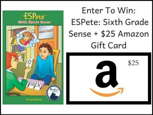 $25 Amazon GC Giveaway + ESPete: Sixth Grade Sense – Ends 5/24