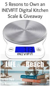 5 Reasons to Own an INEVIFIT Digital Kitchen Scale & Giveaway