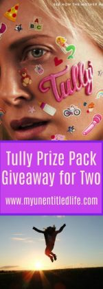 TULLY Prize Pack Giveaway – Ends 5/15