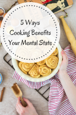 5 Ways Cooking Benefits Your Mental State