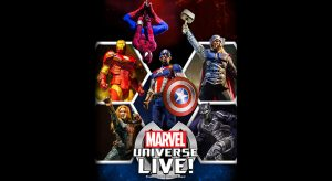 Marvel Universe Live at Little Caesars Arena