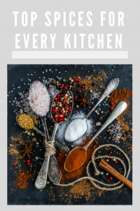 Top Spices Every Kitchen Should Have