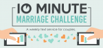 Join the 10 Minute Marriage Challenge