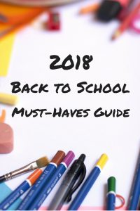 2018 Back to School Must-Haves Guide