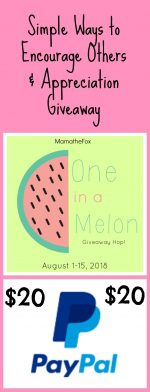 Simple Ways to Encourage Others & One in a Melon Giveaway Hop – Ends 8/15
