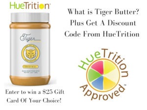 Discover What Tiger Butter is & Enter to win a $25 Gift Card – Ends 10/5