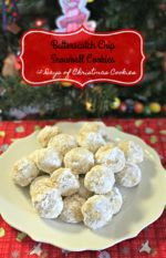 Butterscotch Chip Snowball Cookies – #12DaysofChristmasCookies