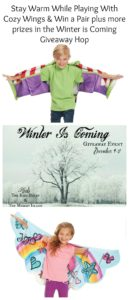 Keep Them Warm & Let Them Explore with Cozy Wings & Winter is Coming Giveaway Hop – Ends 12/21