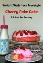 Weight Watchers Freestyle Cherry Poke Cake (Only 6 points per serving) & More Valentine's Day Dessert Recipes