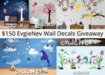 EvgieNev $150 Wall Decals February Giveaway – Ends 3/14