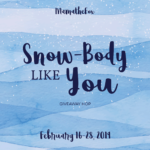 Snow Body Like You Giveaway Hop – Ends 2/28