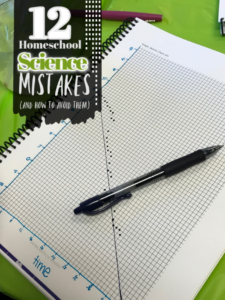 Homeschool Science Mistakes